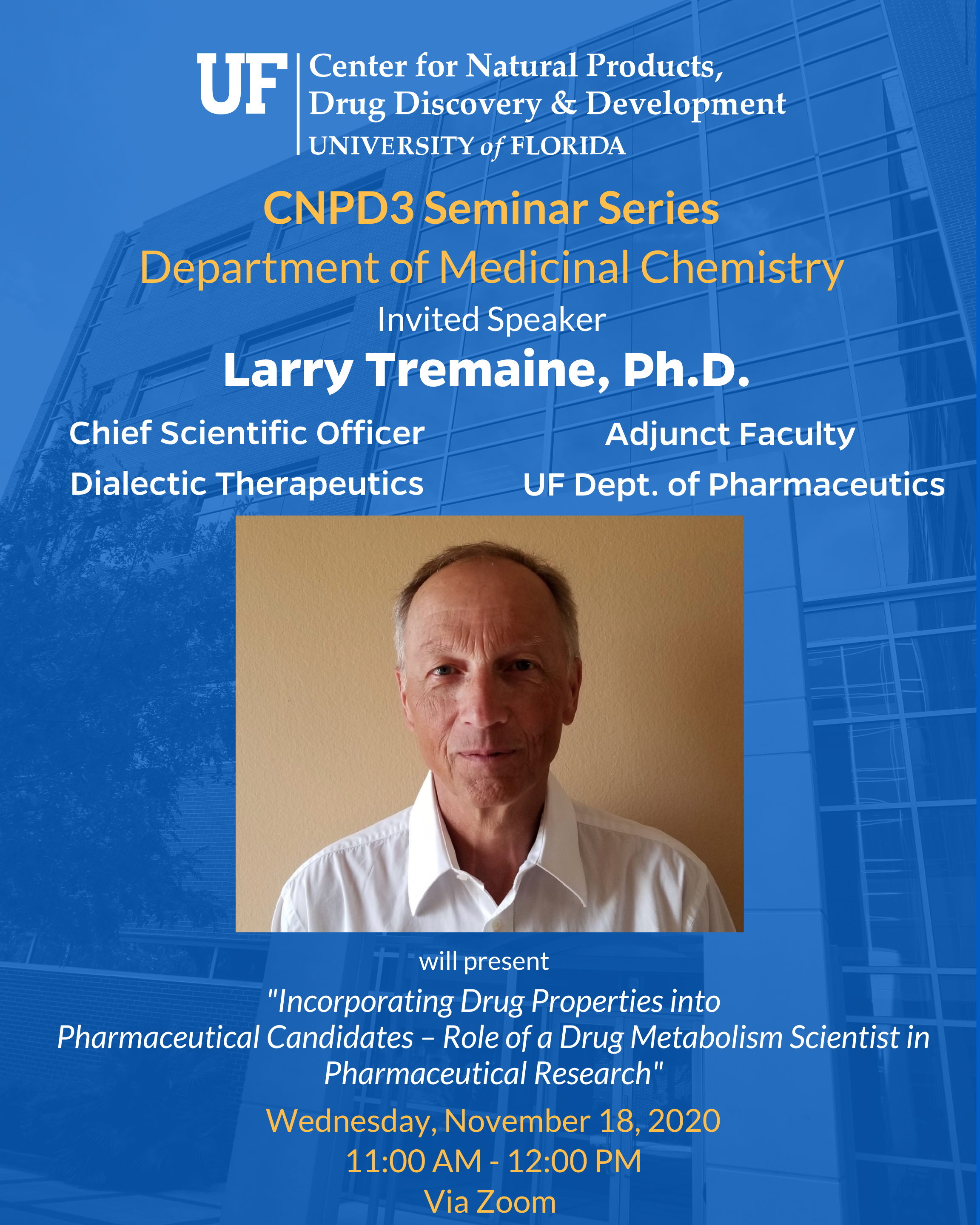 CNPD3 Seminar Series Fall 2020 Lecturer Larry Tremaine