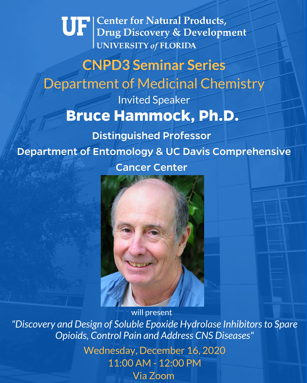 CNPD3 Seminar Series Fall 2020 Lecturer Bruce Hammock