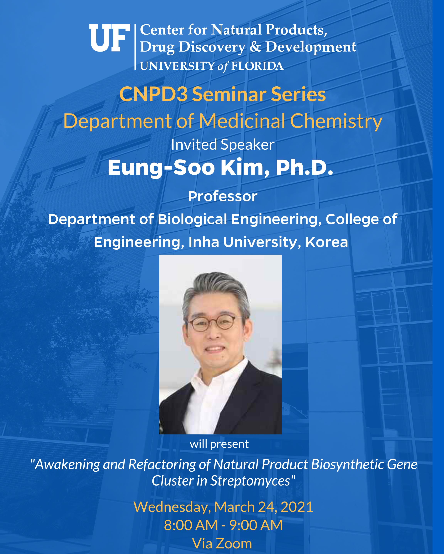 CNPD3 Seminar Series Spring 2021 Lecturer Eung-Soo Kim