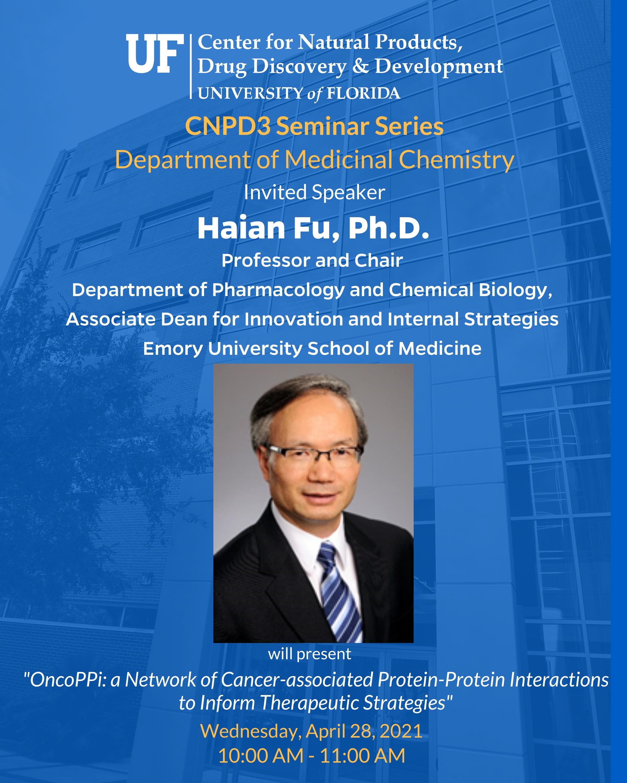 CNPD3 Seminar Series Spring 2021 Lecturer Haian Fu
